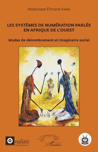 Couverture Les systèmes de numération parlée en Afrique de l'Ouest