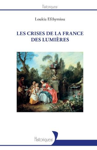 Couverture Les crises de la France des Lumières