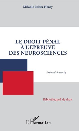 Couverture Le droit pénal à l'épreuve des neurosciences