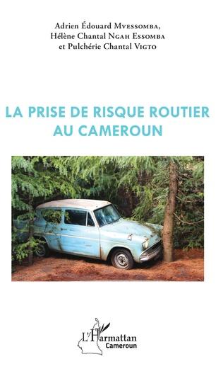 Couverture La prise de risque routier au Cameroun