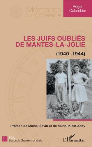 Couverture Les juifs oubliés de Mantes-la-Jolie
