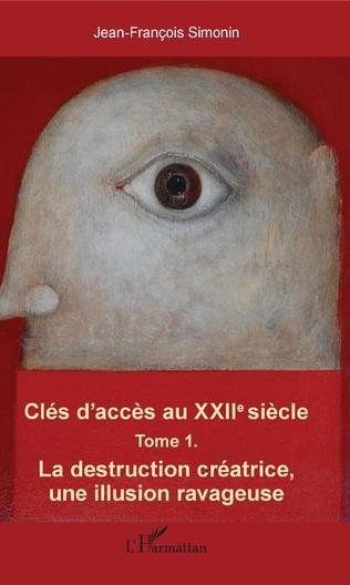 Couverture Clés d'accès au XXIIe siècle T.1