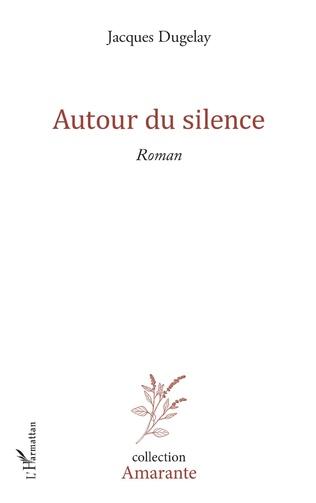 Couverture Autour du silence