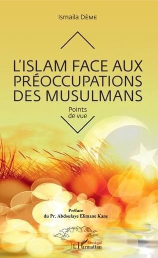 Couverture L'Islam face aux préoccupations des musulmans