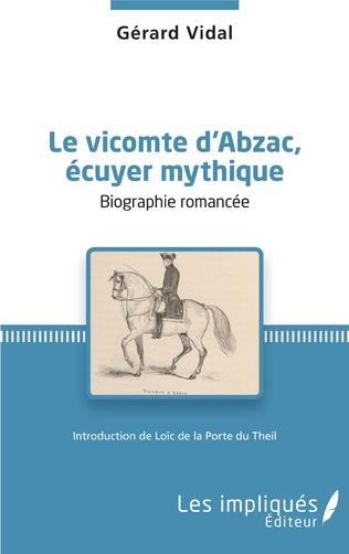Couverture Le vicomte d'Abzac, écuyer mythique
