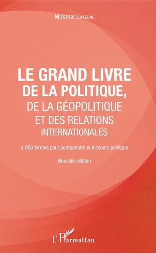 Couverture Le grand livre de la géopolitique et des relations internationales