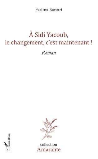 Couverture A Sidi yacoub, le changement , c'est maintenant !