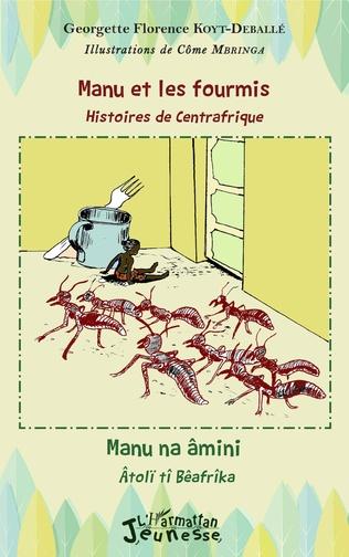 Couverture Manu et les fourmis, histoires de Centrafrique