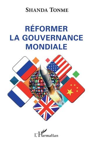 Couverture Réformer la gouvernance mondiale