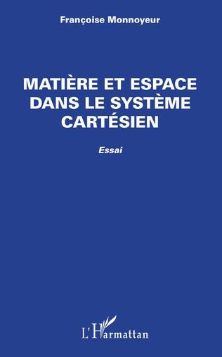 Couverture Matière et espace dans le système cartésien