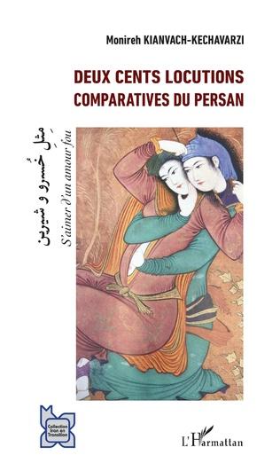 Couverture Deux cents locutions comparatives du persan