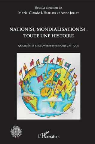 Couverture Nation(s), mondialisation(s): toute une histoire
