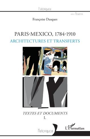 Couverture Paris-Mexico, 1784-1910