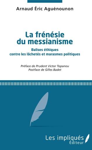 Couverture La frénésie du messianisme