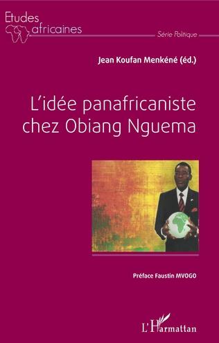Couverture L'idée panafricaniste chez Obiang Nguema