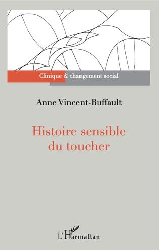 Couverture Histoire sensible du toucher