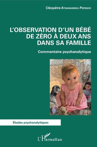 Couverture L'observation d'un bébé de zéro à deux ans dans sa famille
