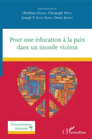 Couverture Pour une éducation à la paix dans un monde violent