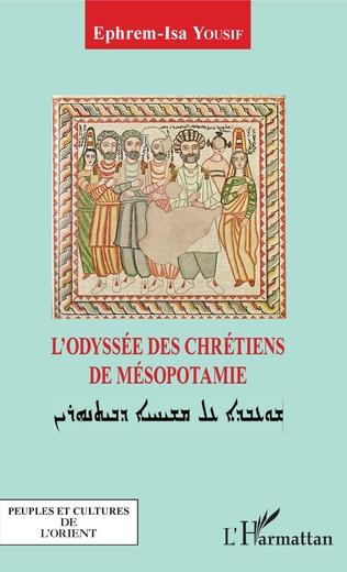 Couverture L'odyssée des chrétiens de Mésopotamie