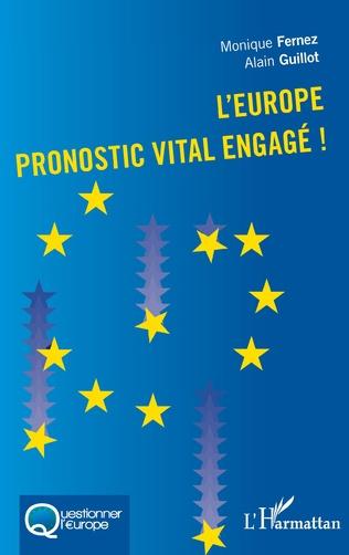 Couverture L'Europe pronostic vital engagé!