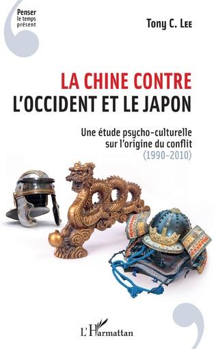 Couverture La Chine contre l'Occident et le Japon