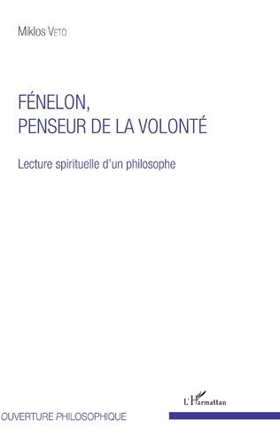Couverture Fénelon, penseur de la volonté