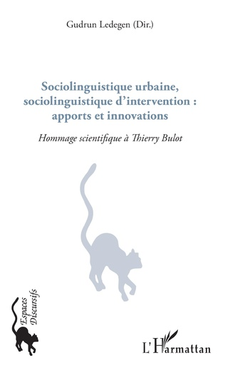 Couverture Sociolinguistique urbaine, sociolinguistique d'intervention : apports et innovations