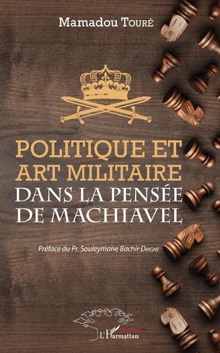 Couverture Politique et art militaire dans la pensée de Machiavel