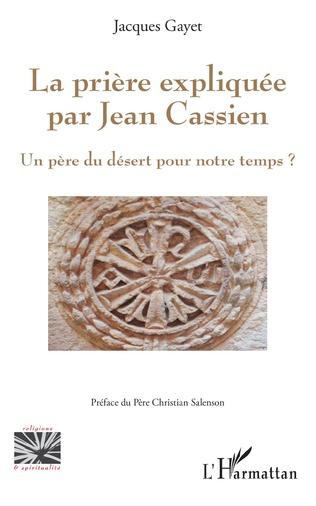 Couverture La prière expliquée par Jean Cassien