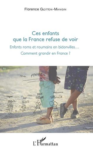 Couverture Ces enfants que la France refuse de voir