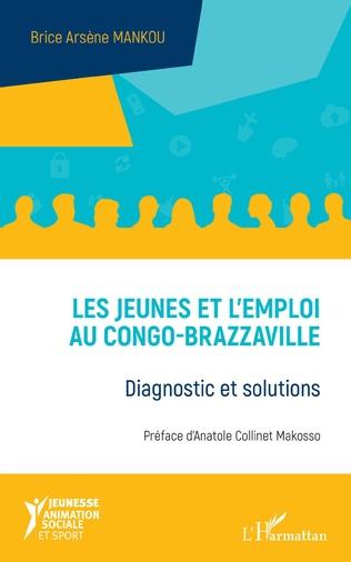 Couverture Les jeunes et l'emploi au Congo-Brazzaville