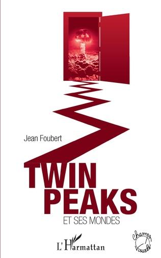Couverture Twin Peaks et ses mondes
