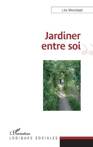 Couverture Jardiner entre soi