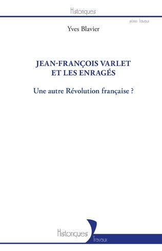 Couverture Jean-François Varlet et les enragés