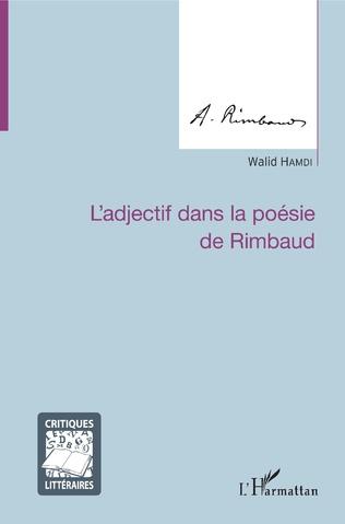 Couverture L'adjectif dans la poésie de Rimbaud