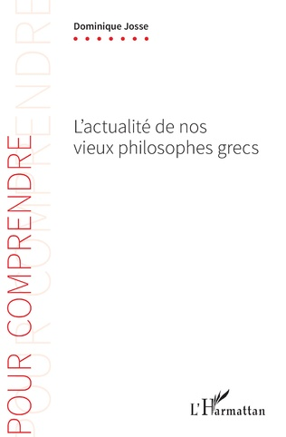 Couverture L'actualité de nos vieux philosophes grecs