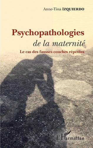 Couverture Psychopathologies de la maternité