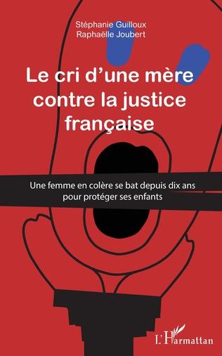 Couverture Cri d'une mère contre la justice française