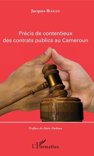 Couverture Précis de contentieux des contrats publics au Cameroun