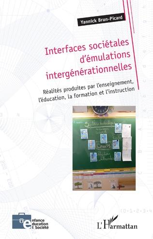 Couverture Interfaces sociétales d'émulations intergénérationnelles