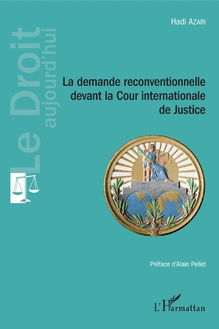 Couverture La demande reconventionnelle devant la Cour internationale de Justice