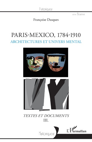 Couverture Paris - Mexico, 1784-1910