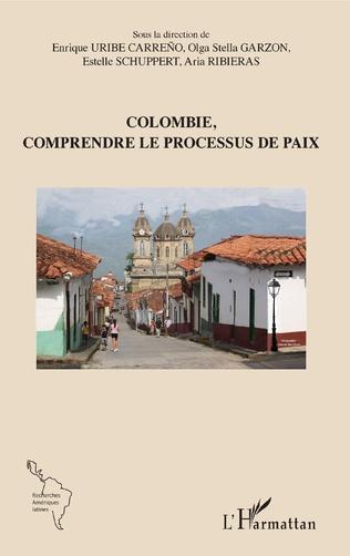 Couverture Colombie, comprendre le processus de paix