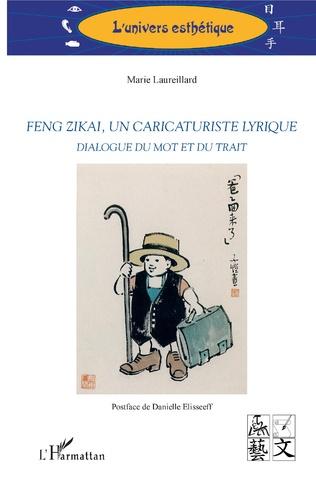Couverture Feng Zikai, un caricaturiste lyrique