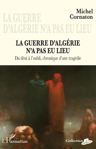 Couverture La guerre d'Algérie n'a pas eu lieu
