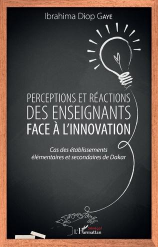 Couverture Perceptions et réactions des enseignants face à l'innovation