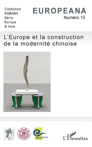 Couverture L'Europe et la construction de la modernité chinoise