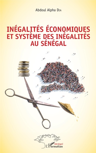 Couverture Inégalités économiques et système des inégalités au Sénégal