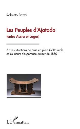 Couverture Les Peuples d'Ajatado (entre Accra et Lagos) Tome 5