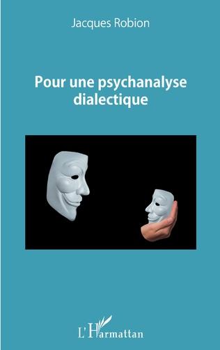 Couverture Pour une psychanalyse dialectique